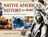 Image of Native American History for Kids: With 21 Activities (For Kids series)