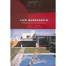 Luis Barragan's Gardens of El Pedregal
