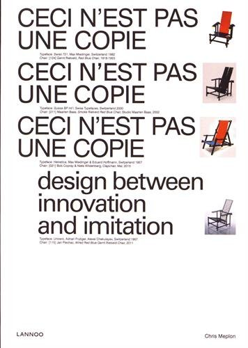 Download Ceci n'est pas une Copie: Design between Innovation and Imitation (English and French Edition) ebook