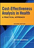 img - for Cost Effectiveness Analysis in Health: A Practical Approach by Peter Muennig (2007-11-16) book / textbook / text book