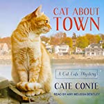 Cat About Town: Cat Cafe Mystery Series, Book 1 | Cate Conte