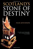 Scotland's Stone of Destiny: Myth, History and Nationhood