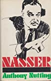 Front cover for the book Nasser by Anthony Nutting