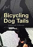 Bicycling Dog Tails