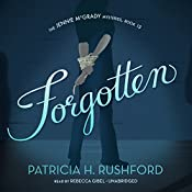 Forgotten: The Jennie McGrady Mysteries, Book 13 | Patricia H. Rushford
