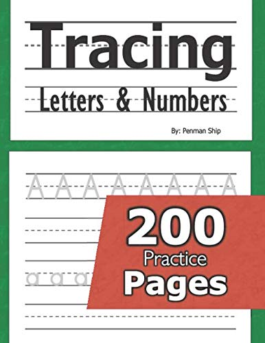 Tracing Letters and Numbers : 200 Practice Pages: Workbook for Preschool, Kindergarten, and Kids Age