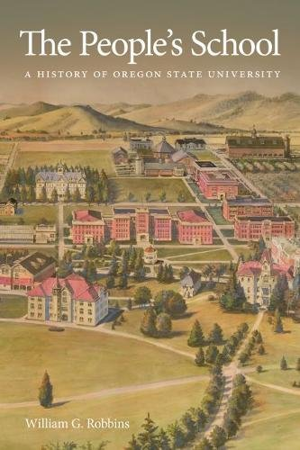 The People's School: A History of Oregon State University ebook