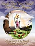 Seek and You Shall Find Your Angel, Lorraine De La Hoyde, 1847480780