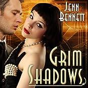 Grim Shadows: Roaring Twenties, Book 2 | Jenn Bennett