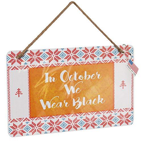NEONBLOND Metal Sign in October We Wear Black Halloween Orange Wallpaper Vintage Christmas -