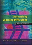 img - for Researching Learning Difficulties: A Guide for Practitioners by Porter Jill Lacey Penny (2004-11-15) Paperback book / textbook / text book