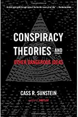 Conspiracy Theories and Other Dangerous Ideas Paperback
