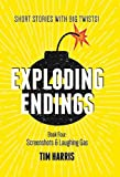 Exploding Endings: Screenshots & Laughing Gas