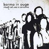 Rituali Ad Uso E Consumo by Karma in Auge (2012-10-16)