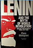 Lenin and the Myth of World Revolution 9780391036109
