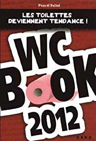 WC Book 2012 par Pascal Petiot