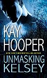 Unmasking Kelsey (Hagan Book 6)