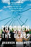 Through the Glass by Shannon Moroney front cover