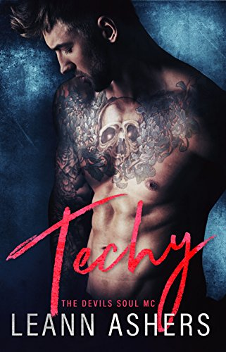 Techy (Devil Souls MC Book 2) by [Ashers, LeAnn]