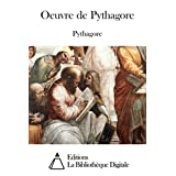 Oeuvre de Pythagore (French Edition)
