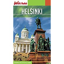HELSINKI 2017 Petit Futé (City Guide) (French Edition)