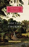 Doctor Thorne (Everyman's Library Classics)
