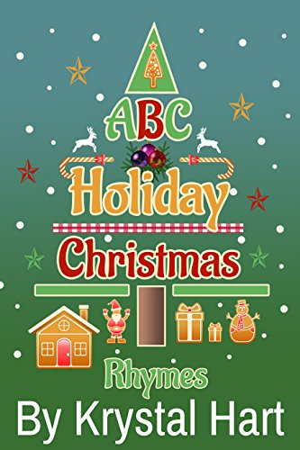 ABC Holiday Christmas Rhymes: Krystal Hart
