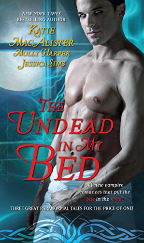 The Undead In My Bed (Half Moon Hollow series)