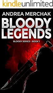 Bloody Legends (Bloody Series Book 1)