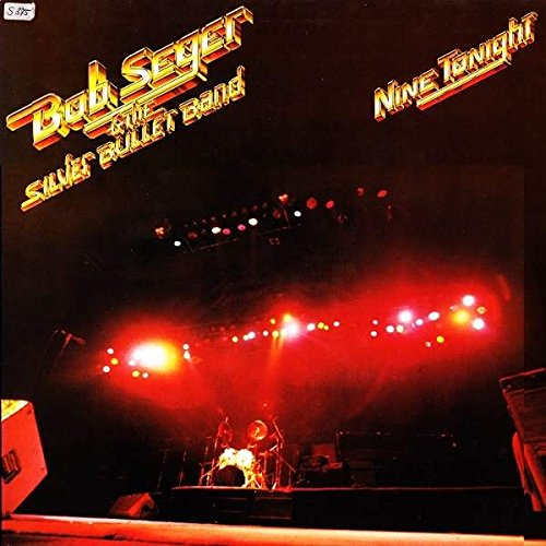 Music : Bob Seger And The Silver Bullet Band - Nine Tonight - Capitol Records - 1C 164-400 046/47, Capitol Records - 1C 154-400 046/47