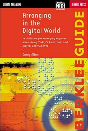 Book Arranging in the Digital World: Techniques for Arranging Popular Music Using Today's Electronic and Digital Instruments (Berklee Guide) by Corey Allen (2000-06-01)