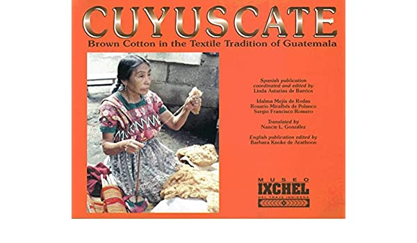 Cuyuscate: Brown Cotton in the Textile Tradition of ...