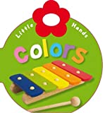Little Hands Colors, Katie Cox, Make Believe Ideas  Ltd., 1846109590