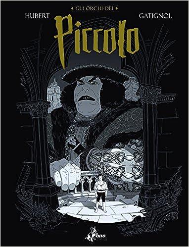 Amazon.com: Piccolo. Gli orchi-dei (9788865439821): Hubert ...
