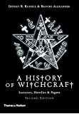 A New History of Witchcraft: Sorcerers, Heretics & Pagans: Sorcerers, Heretics and Pagans