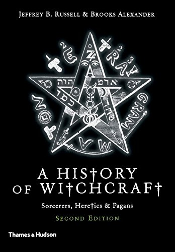 A History of Witchcraft: Sorcerers, Heretics, & Pagans]()