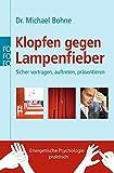 Klopfen gegen Lampenfieber: Sicher vortragen, auftreten, präsentieren