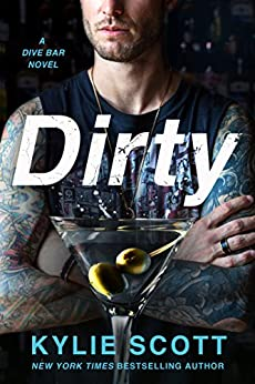 Dirty: A Dive Bar Novel by [Scott, Kylie]