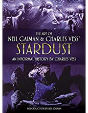 The Art of Neil Gaiman and Charles Vess's Stardust: An Informal History by Charles Vess