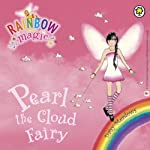 Rainbow Magic - The Weather Fairies: Pearl the Cloud Fairy | Daisy Meadows