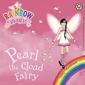 Rainbow Magic - The Weather Fairies: Pearl the Cloud Fairy Audiobook