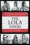 The Lola Papers, Amy Marxkors, 1891369962