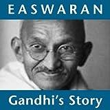 Gandhi's Story: Following the Inspiration of Mahatma Gandhi