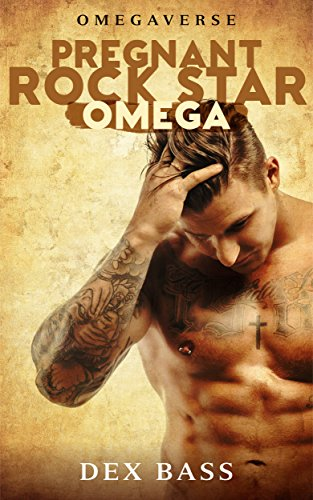 Pregnant Rock Star Omega (Omegaverse Book 1)