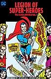 : Legion of Super-Heroes: The Silver Age Omnibus Vol. 3