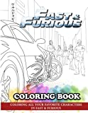 Fast & Furious Coloring Book: Coloring All Your Favorite Characters in Fast & Furious
