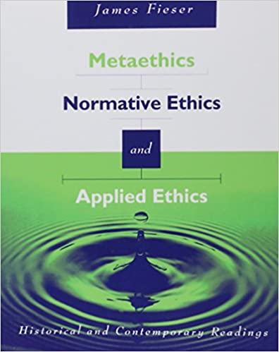 Amazon metaethics normative ethics and applied ethics metaethics normative ethics and applied ethics contemporary and historical readings 1st edition fandeluxe Choice Image