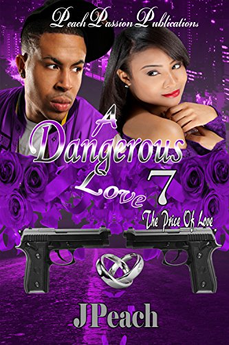 A Dangerous Love 7: The Price Of