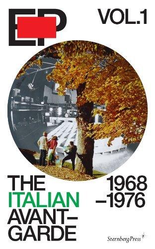 EP Vol. 1 - The Italian Avant-Garde: 1968-1976 by Alex Coles (2013-05-07)