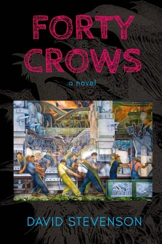 Forty Crows: a novel